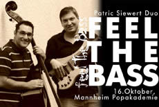 Feel The Bass: Patrick Sievert Duo